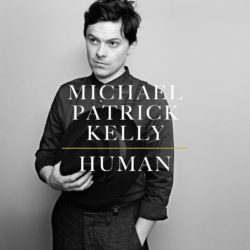 Michael Patrick Kelly Human bei Amazon bestellen