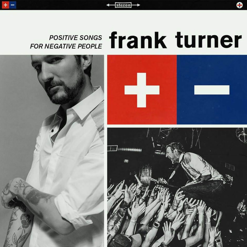 "Frank Turner – ""Positive Songs For Negative People"""