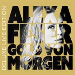Alexa Feser Gold von morgen Deluxe Edition bei Amazon bestellen
