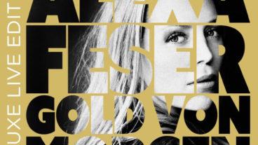 """Alexa Feser: Das """"Gold von morgen"""" in der Gold Edition"""