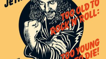 Jethro Tull: niemals zu alt für Rock