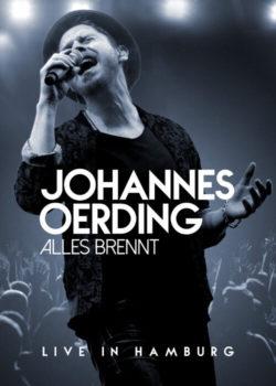 Johannes Oerding Alles brennt Live in Hamburg bei Amazon bestellen