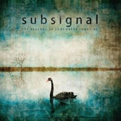 Subsignal The Beacons Of Somewhere Sometime bei Amazon bestellen