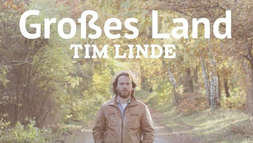 """""""Großes Land"""" – die neue Single von Tim Linde"""