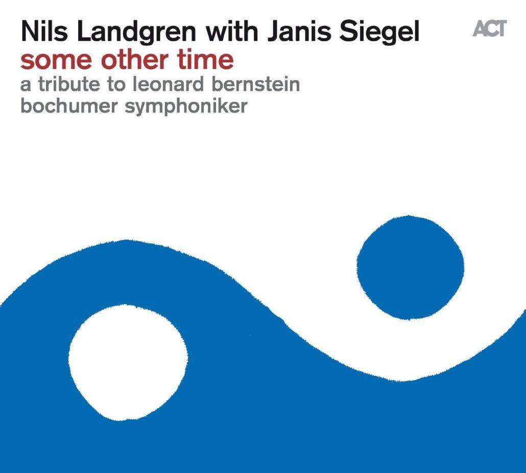 Nils Landgren und Janis Siegel verfeinern Leonard Bernstein