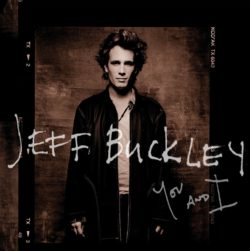 Jeff Buckley You And I bei Amazon bestellen