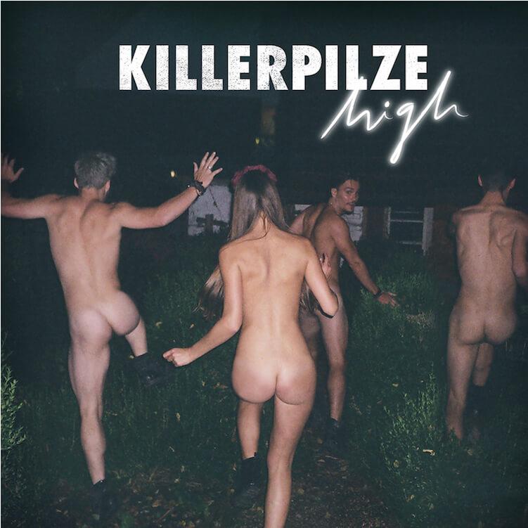 """Killerpilze – selbstbewusst, unbekümmert: """"High"""""""