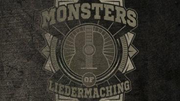 Monsters of Liedermaching: Wiedersehen macht Freude