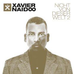 Xavier Naidoo Nicht von dieser Welt 2 bei Amazon bestellen