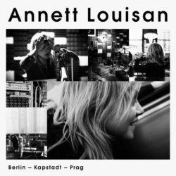 Annett Louisan Berlin - Kapstadt - Prag bei Amazon bestellen