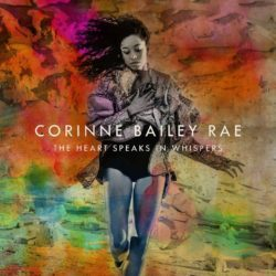 Corinne Bailey Rae The Heart Speaks In Whispers bei Amazon bestellen