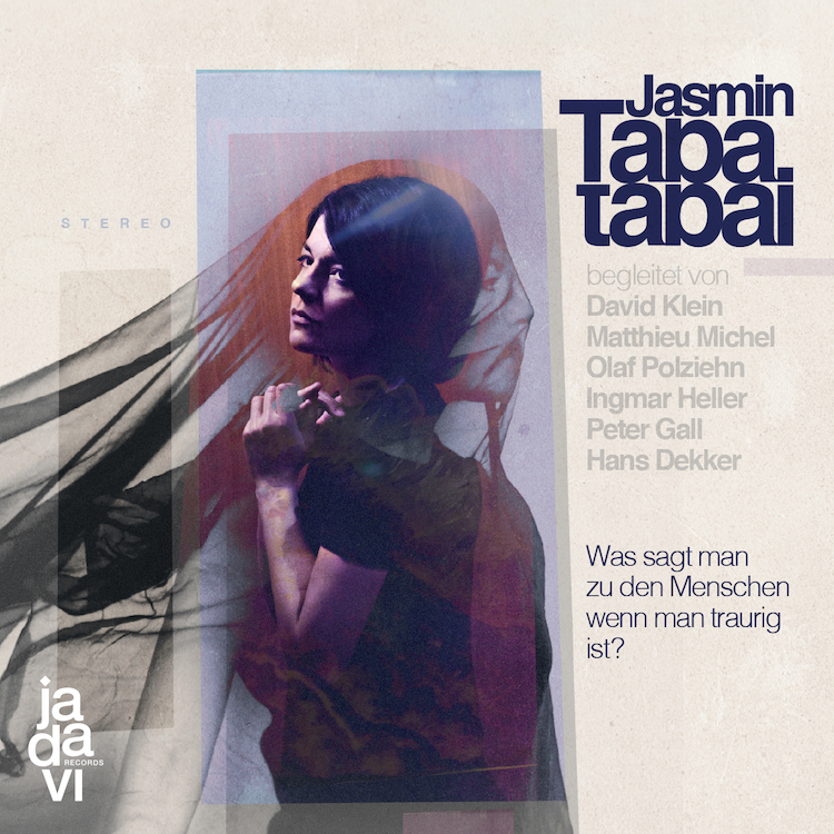 Jasmin Tabatabai – Was sagt man zu den Menschen wenn man traurig ist?