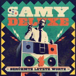 Samy Deluxe Berühmte letzte Worte bei Amazon bestellen