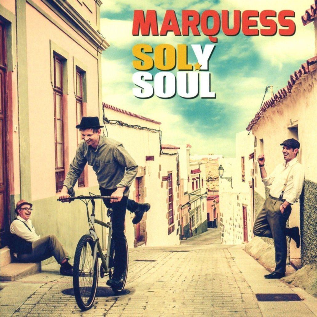 Marquess – Soul und Motown in spanischem Gewand