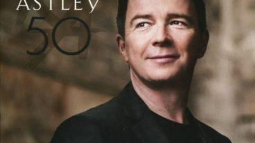 """Rick Astley – mit """"50"""" zum souligen Dutzend"""