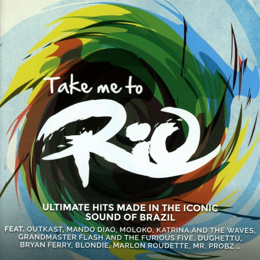 Take Me To Rio – der Sound Brasiliens