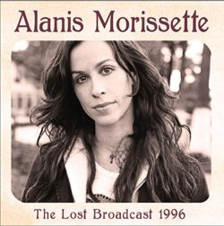 Alanis Morissette The Lost Broadcast 1996 bei Amazon bestellen