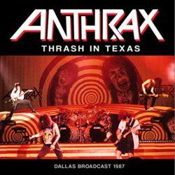 Anthrax Thrash in Texas bei Amazon bestellen