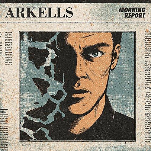 """Arkells – neues Album """"Morning Report"""""""