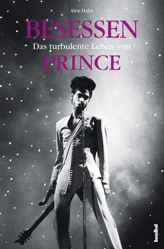 Das turbulente Leben von PRINCE