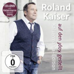 Roland Kaiser Auf den Kopf gestellt - Kaisermania Edition bei Amazon bestellen