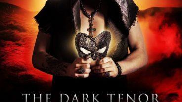 The Dark Tenor: der zweite düstere Streich heißt