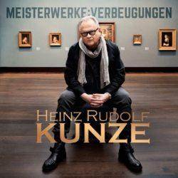Heinz Rudolf Kunze Meisterwerke : Verbeugungen bei Amazon bestellen