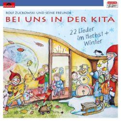Rolf Zuckowski Bei uns in der Kita – 22 Lieder im Herbst + Winter bei Amazon bestellen