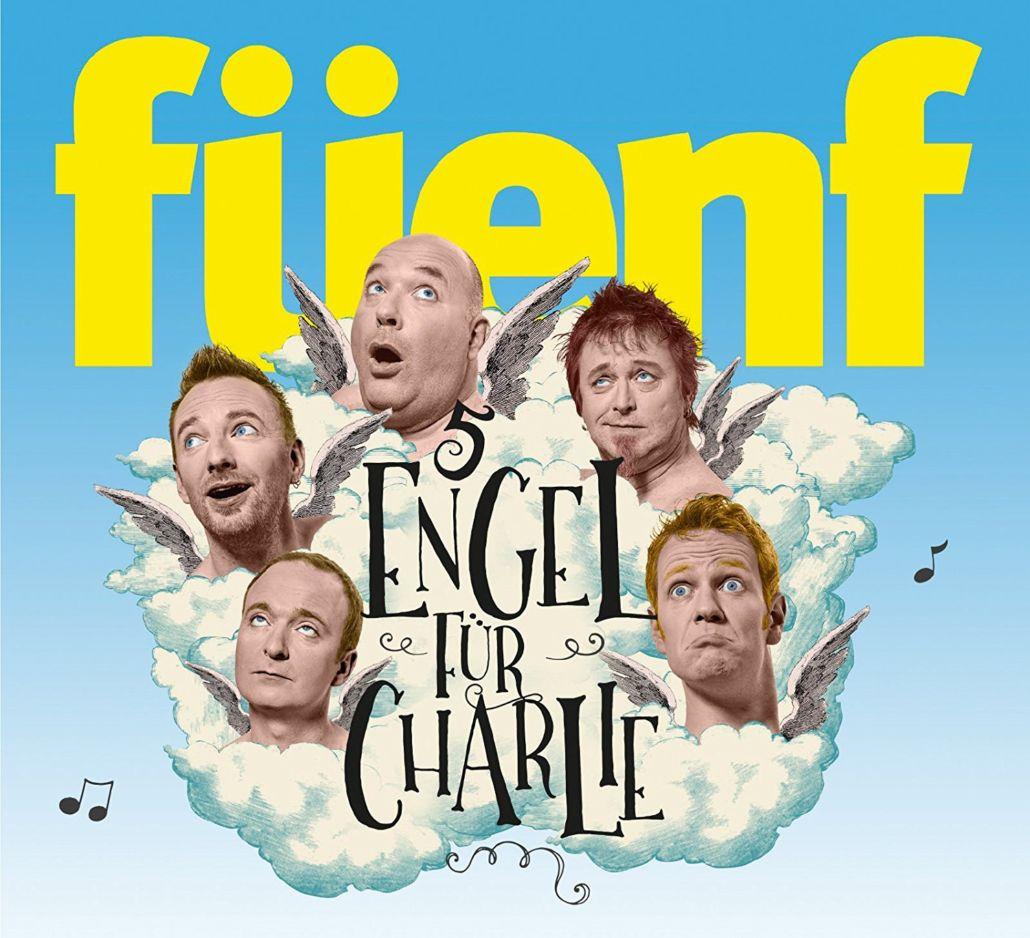 """""""5 Engel für Charlie"""" – a cappella von Füenf"""