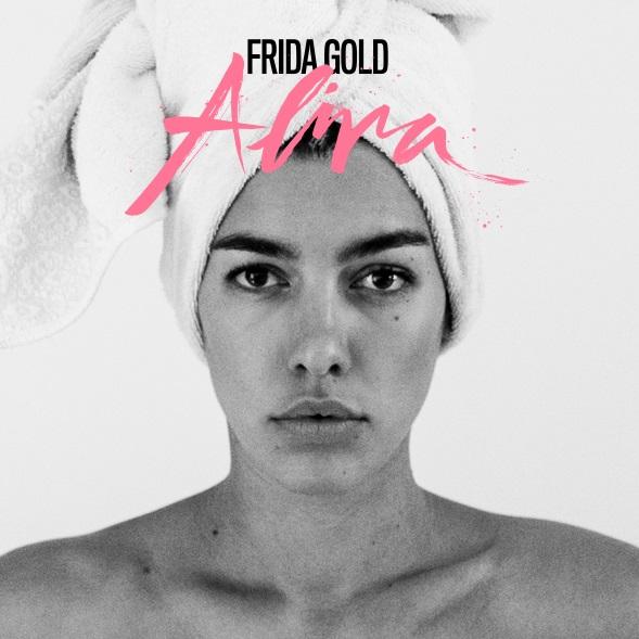 "Frida Gold: ""Alina"" – als Duo selbstbewusst nach Hause"