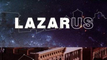"""Lazarus"""