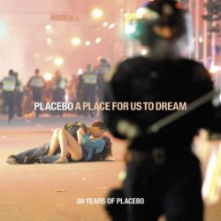 Placebo A Place For Us To Dream bei Amazon bestellen