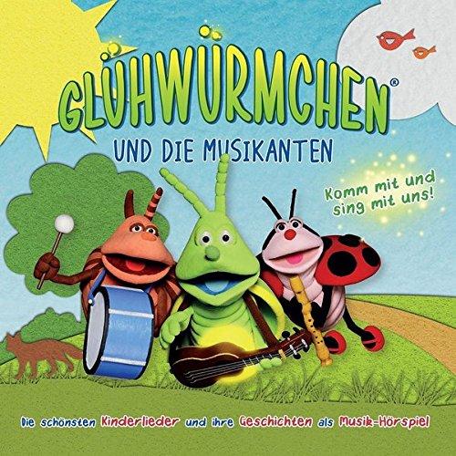 """Glühwürmchen und die Musikanten: """"Komm mit und sing mit uns"""""""