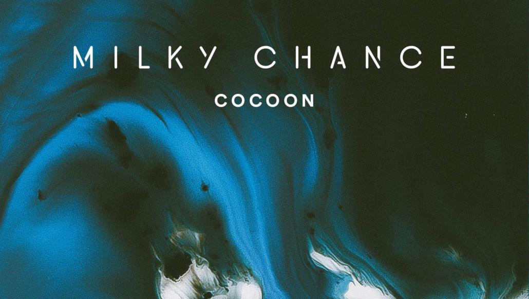 Milky Chance – die neue Single