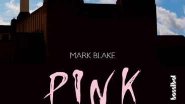Pink Floyd – die definitive Biographie von Mark Blake