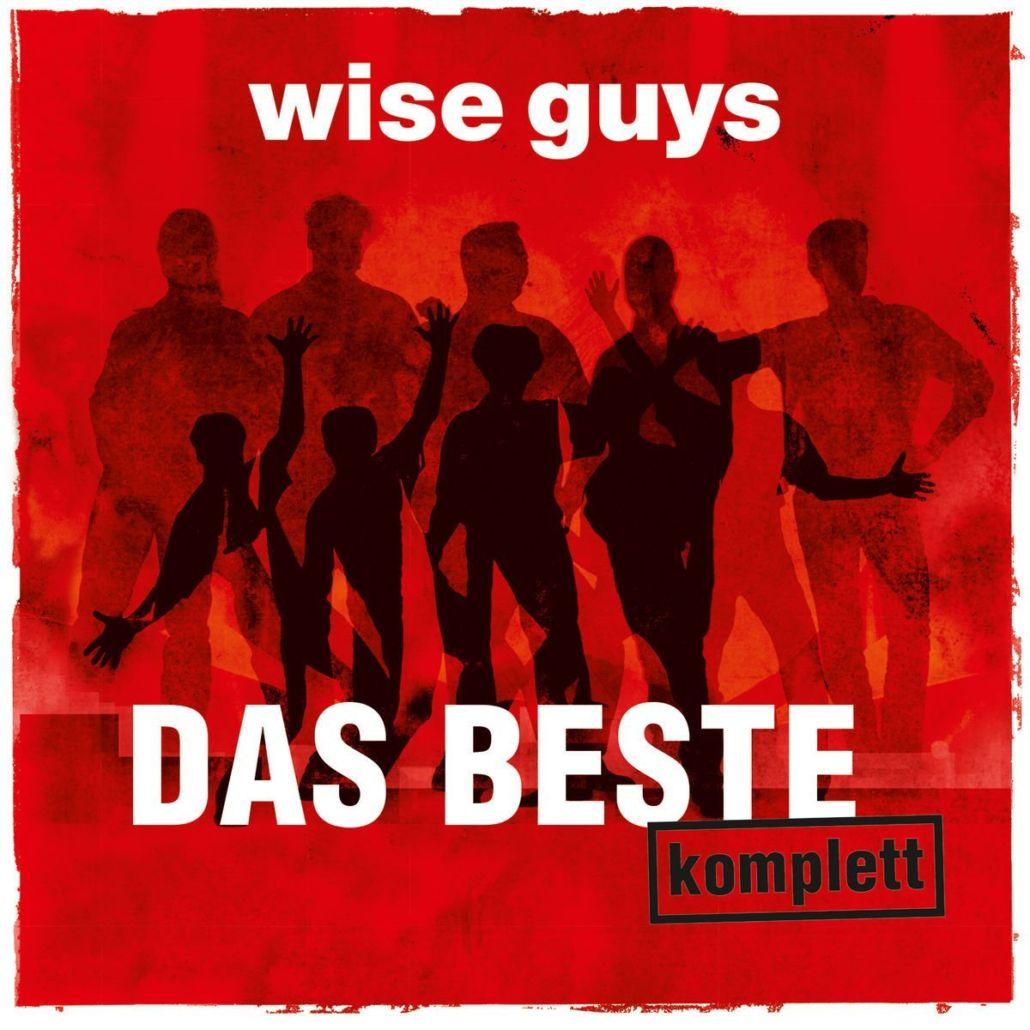 """Die Wise Guys bieten zum Abschied """"Das Beste komplett"""""""