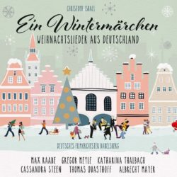 Christoph Israel Ein Wintermärchen – Weihnachtlieder aus Deutschland bei Amazon bestellen