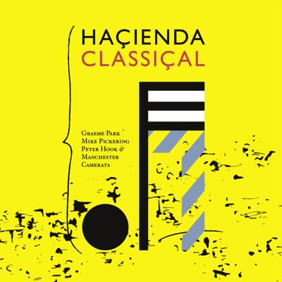 Hacienda Classical – eine groß angelegte New Wave Suite