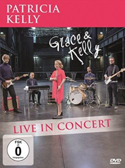 Patricia Kelly Grace & Kelly - live in concert bei Amazon bestellen