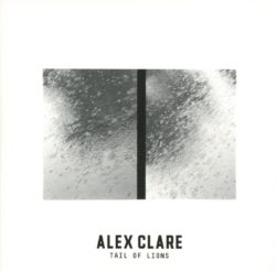 Alex Clare Tail Of Lions bei Amazon bestellen