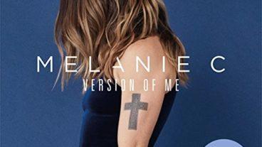 """Melanie C präsentiert sich selbst – """"Version Of Me"""""""