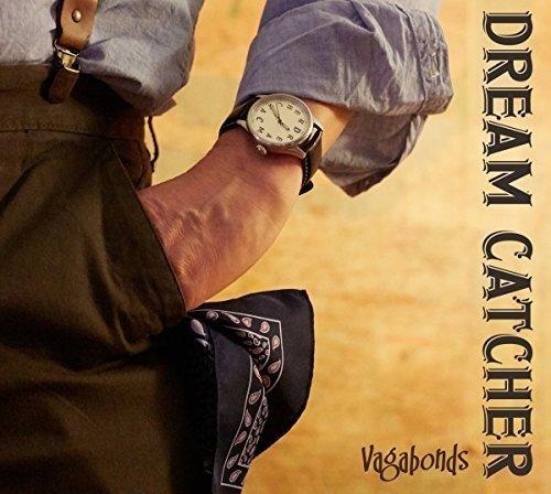 Dream Catcher: Vagabunden aus Luxemburg