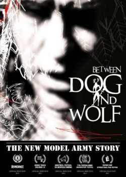 New Model Army The New Model Army Story: Between Dog And Wolf bei Amazon bestellen