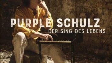"""Purple Schulz erklärt uns den """"Sing des Lebens"""""""