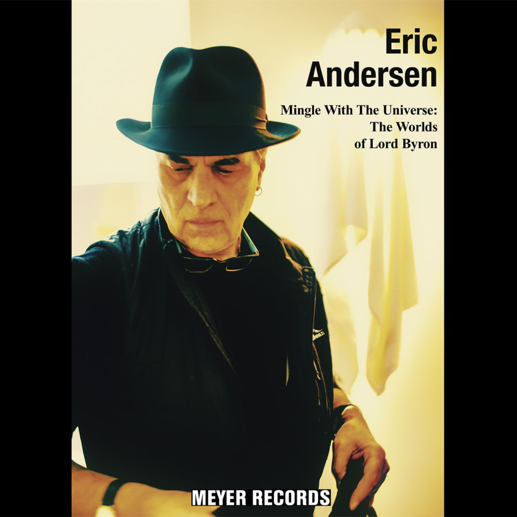 """Eric Andersen besingt """"The Worlds Of Lord Byron"""""""