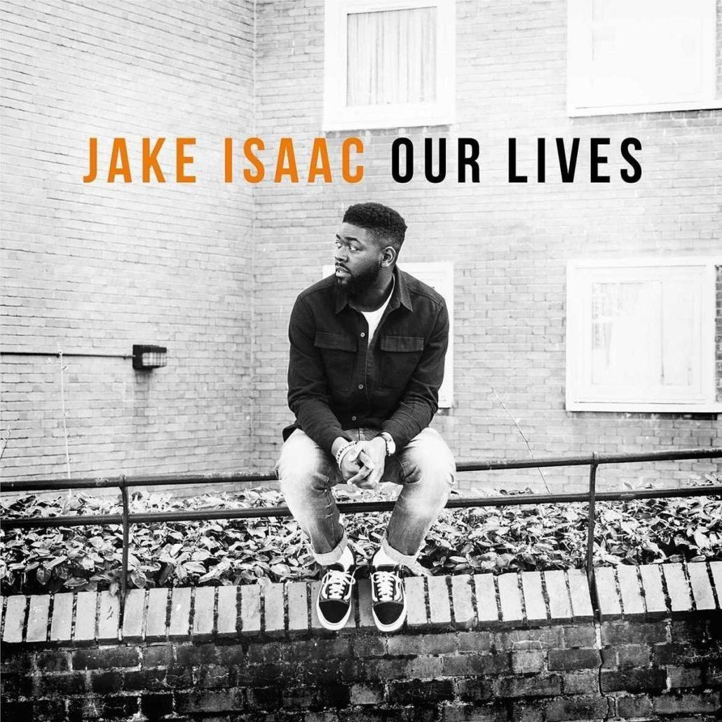 """Jake Isaac veröffentlicht sein Debüt """"Our Lives"""""""