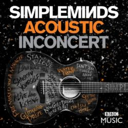 Simple Minds Acoustic in Concert - Live at the Hackney Empire, London 2016  bei Amazon bestellen