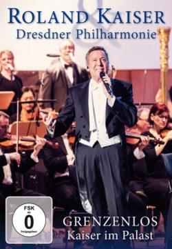 Roland Kaiser & die Dresdner Philharmonie Grenzenlos - Kaiser im Palast bei Amazon bestellen