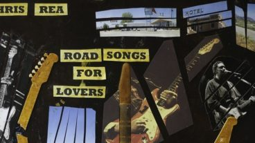 """Chris Rea – neues Album """"Road Songs For Lovers"""""""