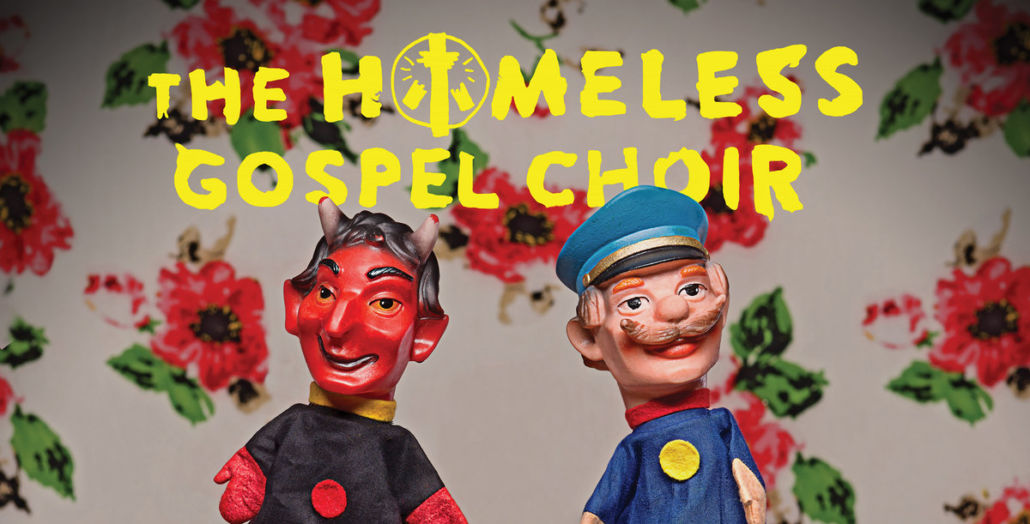 The Homeless Gospel Choir – One Man Punk Band